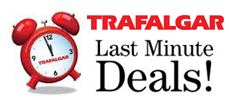 Trafalgar - Last Minute Deals - Save Big